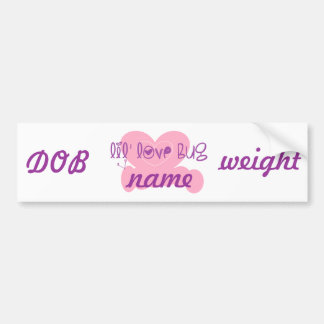 Lil love bug: customize w/name bumper sticker