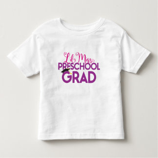 Lil Miss Pre School Graduate - Graduation T Shirt