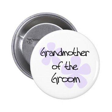 weddingsareus Lilac Flowers Grandmother of Groom Button