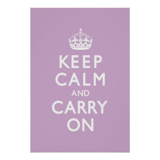 Lilac Keep Calm and Carry On Poster