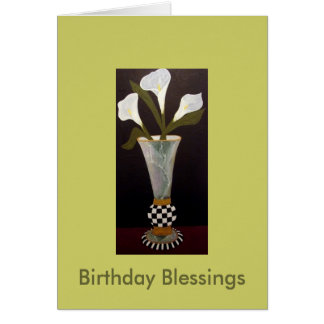 Lilies Birthday Blessing Card
