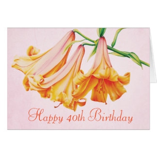 """Lilies"" fine art 40th Birthday card"