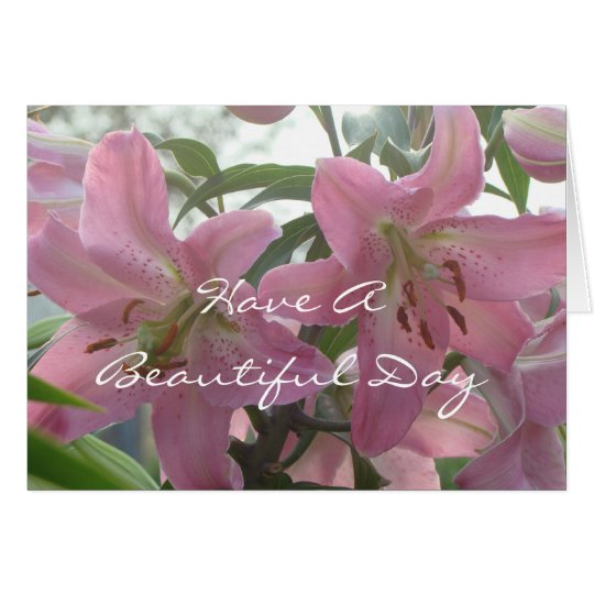 Lily Beautiful Day card -customize any occasion
