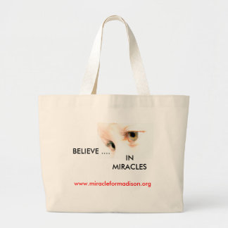lily eyes, BELIEVE ...., IN MIRACLES, www.mirac... Canvas Bags
