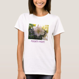 lily with lalas soft yellow, MIGHTY MOM! T-Shirt