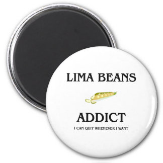 Lima Beans Addict 2 Inch Round Magnet