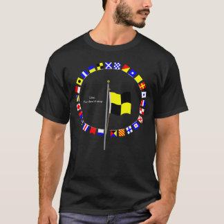 Lima  You should stop  . Nautical Signal Flag T-Shirt