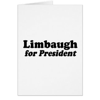 Limbaugh for President Greeting Card