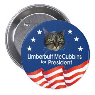 Limberbutt McCubbins para el presidente 2016 Pin Redondo De 3 Pulgadas