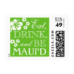 Lime Eat, Drink Be Maui'd Hawaii Wedding Stamps