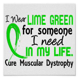 Lime For Someone I Need Muscular Dystrophy Poster