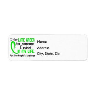 Lime For Someone I Need Non-Hodgkin's Lymphoma Label
