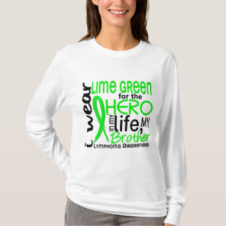Lime Green For Hero 2 Brother Lymphoma T-Shirt