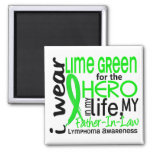 Lime Green For Hero 2 Father-In-Law Lymphoma Refrigerator Magnets