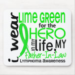 Lime Green For Hero 2 Father-In-Law Lymphoma Mouse Pad