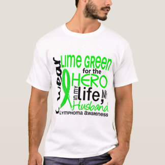 Lime Green For Hero 2 Husband Lymphoma T-Shirt