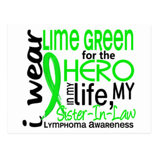 Lime Green For Hero 2 Sister-In-Law Lymphoma Postcard