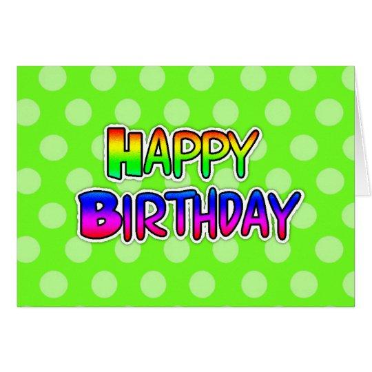 Lime Green Graffiti Text Happy Birthday Card Zazzle