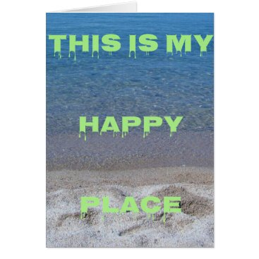 Beach Themed Lime Green Happy Place Phrase On Clear Lake Card