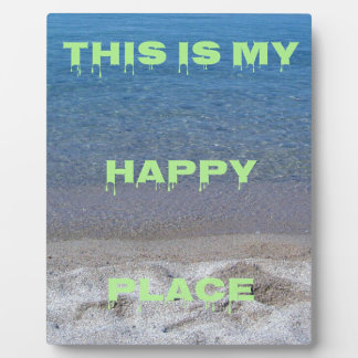 Lime Green Happy Place Phrase On Clear Lake Plaque