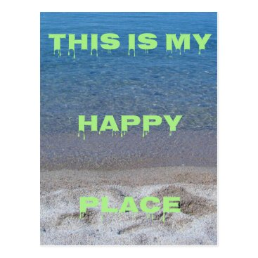 Beach Themed Lime Green Happy Place Phrase On Clear Lake Postcard