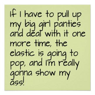 Lime Green Put on Big Girl Panties Word Saying Poster