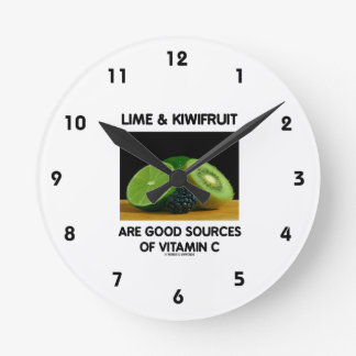 Lime & Kiwifruit Are Good Sources Of Vitamin C Round Clock