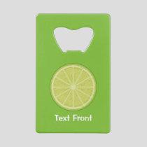 Lime Slice Credit Card Bottle Opener