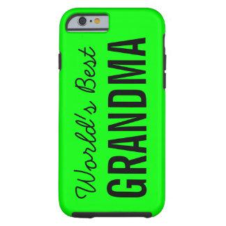 Lime World's Best Grandma Custom iPhone 6 Tough iPhone 6 Case
