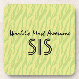Lime Zebra World's Most Awesome Sister or Sis Drink Coaster