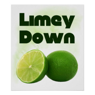 Limey Down Posters