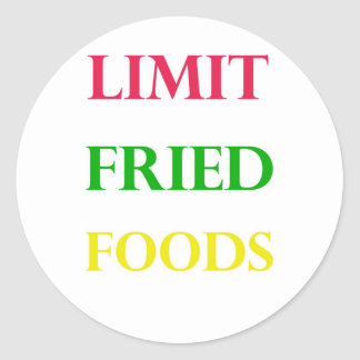 LIMIT FRIED FOODS CLASSIC ROUND STICKER