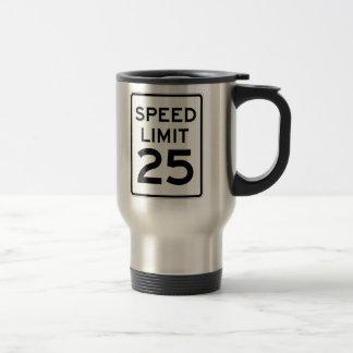 Límite de velocidad muestra de 25 MPH Taza De Viaje De Acero Inoxidable