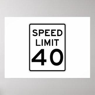 Límite de velocidad muestra de 40 MPH Posters