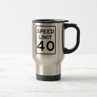 Límite de velocidad muestra de 40 MPH Taza De Viaje De Acero Inoxidable