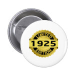 Limited 1925 Edition 2 Inch Round Button