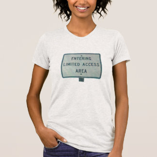 Limited Access Area T Shirt