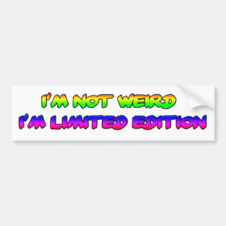 limited edition bumper sticker