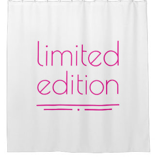 Limited Edition   One Of A Kind Shower Curtain