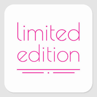 Limited Edition - One of a Kind Square Sticker