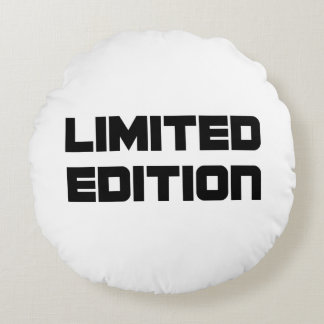 Limited Edition Round Pillow