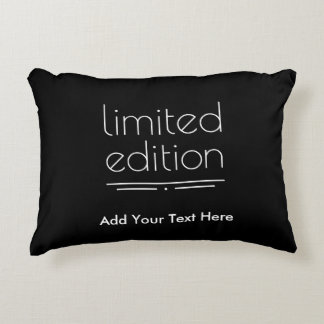 Limited Edition - You Are One of a Kind Accent Pillow