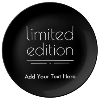 Limited Edition - You Are One of a Kind Dinner Plate