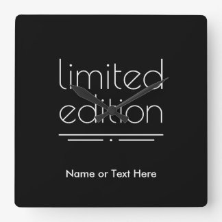 Limited Edition - You Are One of a Kind Square Wall Clock