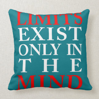 LIMITS EXIST ONLY IN THE MIND THROW PILLOW