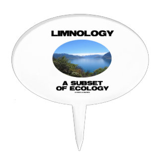 Limnology A Subset Of Ecology (Lake Oceanography) Cake Toppers