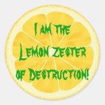 ¡Limón Zester de la destrucción! Pegatina Redonda