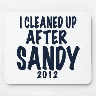 Limpié después de Sandy, regalos de Sandy del hura Mousepads