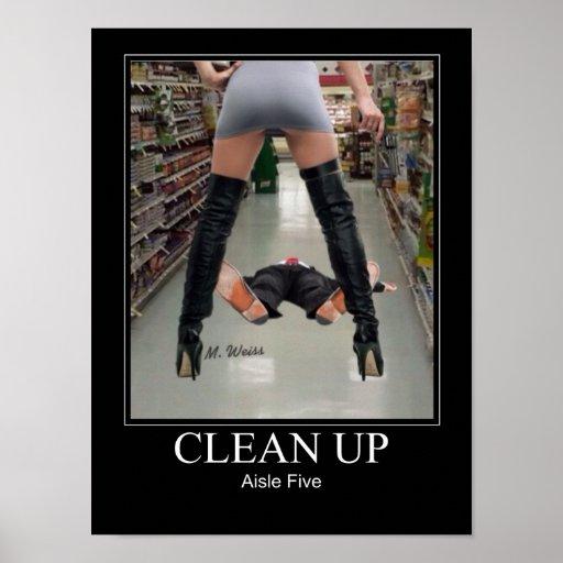 ¡Limpie el pasillo cinco! Posters