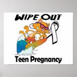 Limpie hacia fuera el embarazo adolescente posters